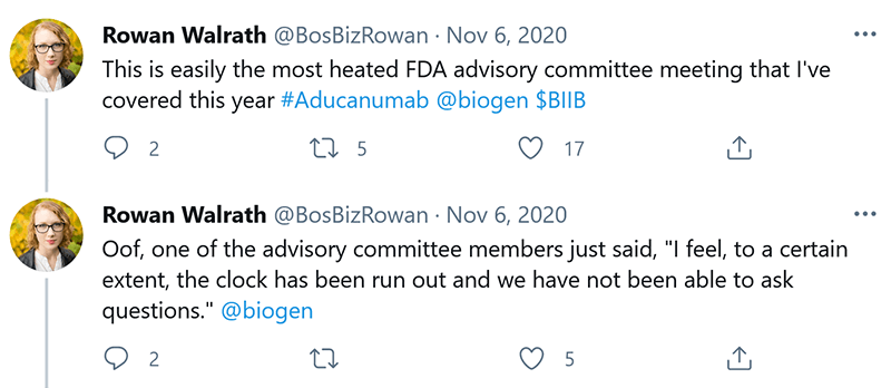 """""""This is easily the most heated FDA committee meeting that I've covered this year. One of the advisory committee members just said, 'I feel, to a certain extent, the clock has been run out and we have not been able to ask questions.'"""" – Rowan Walrath"""
